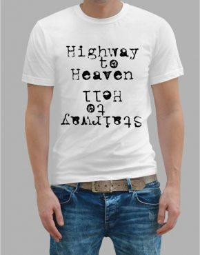 Highway to heaven Stairway to Hell t-shirt