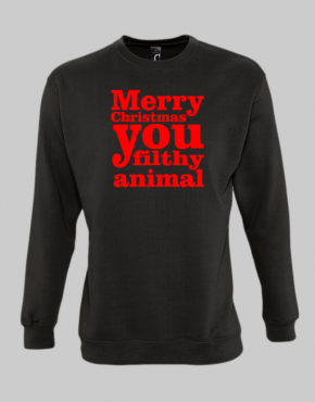 Merry christmas you filthy animal sweatshirt