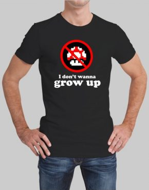 I Dont Wanna Grow Up T-Shirt