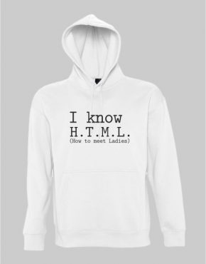I know HTML Hoodie