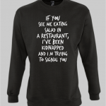 Kidnapped Sweatshirt