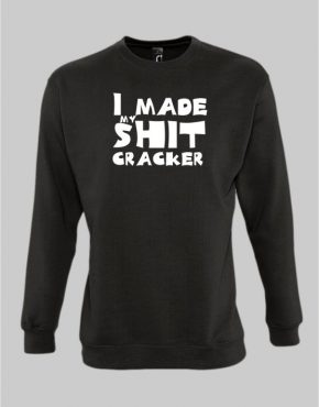 I made my shit cricker sweatshirt