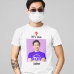 it's me t-shirt
