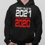 First rule in 2021 Hoodie
